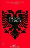 Remzi Pernaska et Christian Gut - Parlons Albanais.