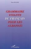 Ndue Beleshi - Grammaire vivante du Français pour les Albanais.