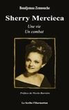 Boudjemaa Zennouche - Sherry Mercieca - Une vie, un combat.