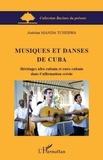 Manda Tchebwa - Musiques et danses de Cuba - Héritages afro-cubain et euro-cubain dans l'affirmation créole.