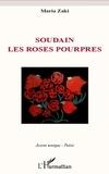 Maria Zaki - Soudain les roses pourpres.