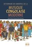 Jean-Pierre François Nimy Nzonga et Antoine Ndinga Oba - Dictionnaire des immortels de la musique congolaise moderne.