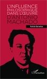 Patrick Durantou - L'influence philosophique dans l'oeuvre d'Antonio Machado.