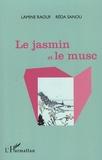 Lamine Raouf et Réda Sanou - Le jasmin et le musc.