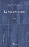 Louis Le Forestier - Le mal de s'aimer.