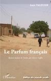Amir Tagelsir - Le parfum français.