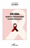 Paul Nzete - VIh/SIDA - Société et développement au Congo-Brazzaville.