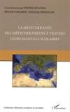 Pierre Boutan et Bruno Maurer - La Méditerranée des Méditerranéens à travers leurs manuels scolaires.