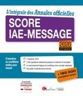 Gualino - L'intégrale des annales officielles Score IAE-Message.