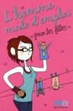 Camille Anseaume - L'homme, mode d'emploi.