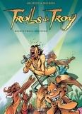Christophe Arleston - Trolls de Troy Tome 08 : Rock'n Troll Attitude.