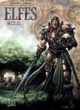 Eric Corbeyran et Jean-Paul Bordier - Terres d'Arran : Elfes Tome 4 : L'élu des semi-elfes.