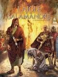 Stéphane Piatzszek et Giuseppe Quattrocchi - L'aigle et la salamandre Tome 2 : Les deux salamandres.