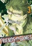 Mikoto Yamaguchi et Yûki Sato - Friends Games Tome 3 : .