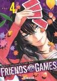 Mikoto Yamaguchi et Yûki Sato - Friends Games Tome 4 : .