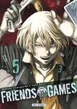 Mikoto Yamaguchi et Yûki Sato - Friends Games Tome 5 : .