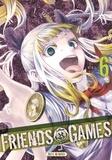 Mikoto Yamaguchi et Yûki Sato - Friends Games Tome 6 : .