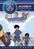 Cécile Beaucourt - PSG Academy  : En route vers la finale.