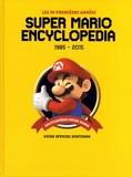 Nintendo - Super Mario Encyclopedia - Les 30 premières années 1985-2015.