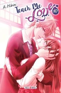 Ai Hibiki - Teach me love Tome 10 : .