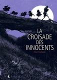 Chloé Cruchaudet - Croisade des Innocents.