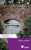 Sylvie Brodziak et Christiane Chaulet-Achour - Noirs secrets.