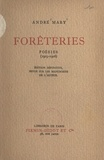 André Mary - Forêteries - Poésies, 1903-1906.