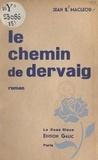 Jean S. MacLeod - Le chemin de Dervaig.