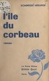 Dominique Mérange - L'île du corbeau.