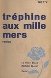 Luc Dety - Tréphine aux mille mers (1).