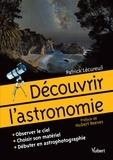 Patrick Lécureuil - Découvrir l'astronomie.