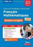 Marc Loison - Français Mathématiques Concours Professeur des écoles - Annales corrigées.