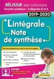 Olivier Bellégo - L'intégrale Note de synthèse - Catégories B et A.