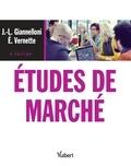 Eric Vernette et Jean-Luc Giannelloni - Études de marché.