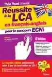 Théo Pezel - Réussir à la LCA en français-anglais pour le concours ECNI.
