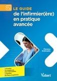 Florence Ambrosino - Guide pratique de l'Infirmier de pratique avancée - Formation - Compétences - Retour d'expériences.