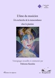 Fabienne Kandala - L'âme du musicien - A la recherche de la transcendance chez le pianiste.
