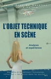 Julia Gros de Gasquet et Julie Valero - L'objet technique en scène - Analyses et expériences.