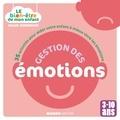 Gilles Diederichs - Gestion des émotions - 35 activités pour aider votre enfant à mieux vivre les émotions.