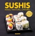 Marie-Laure Tombini - Sushis - Makis, yakitoris, onigiris, ....