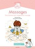 Pascale Pavy - Massages - Trois histoires liant imaginaire et massage.