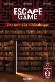 Clémence Gueidan et Guillaume Natas - Une nuit à la bibliothèque.