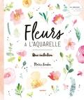 Marie Boudon - Fleurs à l'aquarelle - Une initiation.