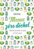 Amélie Roman - Menus zéro déchet - Recettes et conseils anti-gaspi au fil des saisons.