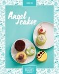 Sidonie Pain et Tiphaine Birotheau - Angel cakes.