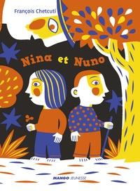 François Chetcuti - Nina et Nuno.