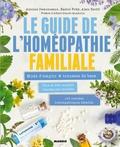 Antoine Demonceaux et Rachel Frély - Le guide de l'homéopathie familiale - Mode d'emploi + trousse de base.