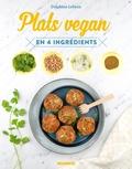 Delphine Lebrun - Plats vegan en 4 ingrédients.