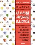 Laure Kié et Haruna Kishi - La cuisine japonaise illustrée.