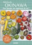 Laure Kié et Kathy Bonan - Méthode Okinawa - Pour booster votre espérance de vie ! Avec 30 fiches recettes.